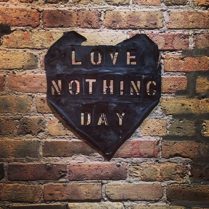 Love Nothing Day 10